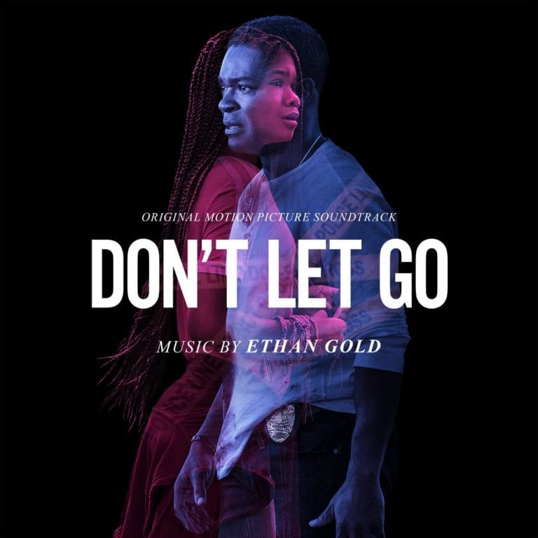 Don't Let Go (Original Motion Picture Soundtrack)